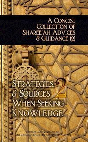 Bog, paperback A Concise Collection of Sharee'ah Advices & Guidance (2) af Abu Sukhailah Ibn-Abelahyi Al-Amreekee