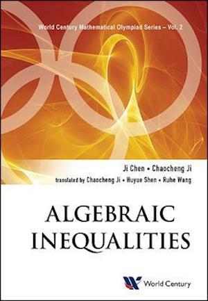 Bog, paperback Algebraic Inequalities: In Mathematical Olympiad And Competitions af Ji Chen