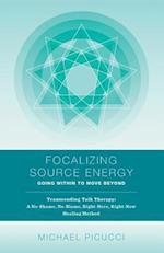 Focalizing Source Energy