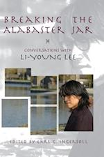 Breaking the Alabaster Jar af Li-Young Lee