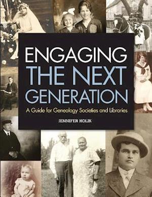 Bog, paperback Engaging the Next Generation af Jennifer Holik