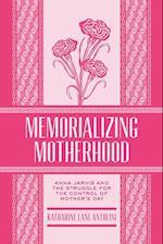 Memorializing Motherhood (West Virginia and Appalachia)