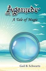 Agamede, a Tale of Magic