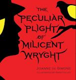 The Peculiar Plight of Milicent Wryght af Joanne De Simone