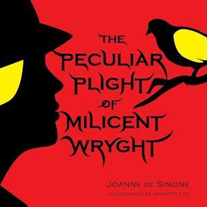 Bog, hæftet The Peculiar Plight of Milicent Wryght af Joanne De Simone
