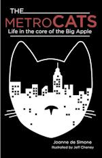 The Metro Cats: Life in the Core of the Big Apple af Joanne De Simone