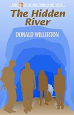 The Hidden River (Mogi Franklin Mysteries, nr. )