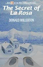 The Secret of La Rosa (Mogi Franklin Mysteries)