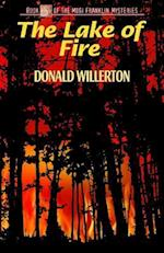 The Lake of Fire (Mogi Franklin Mysteries)