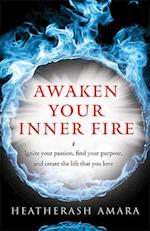 Awaken Your Inner Fire