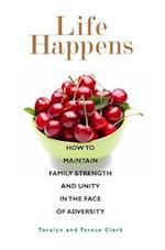 Life Happens af Taralyn Clark, Teresa Clark