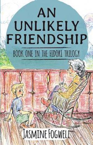 The Fidori Trilogy Book 1 : An Unlikely Friendship