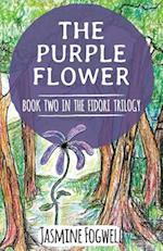 The Fidori Trilogy Book 2 : The Purple Flower af Jasmine Fogwell