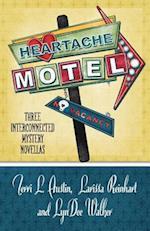Heartache Motel af Terri L. Austin, Larissa Reinhart, LynDee Walker
