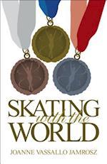 Skating With the World (Skating Forward)