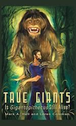 True Giants af Loren Coleman, Mark a. Hall