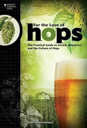 Bog paperback For the Love of Hops af Stan Hieronymus