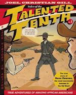 Tales of the Talented Tenth 1 (Tales of the Talented Tenth)
