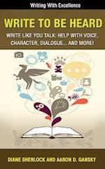 Write to Be Heard af Diane Sherlock, Aaron D. Gansky