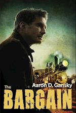 The Bargain af Aaron D. Gansky