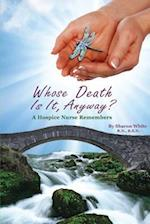 Whose Death Is It, Anyway? af Sharon White