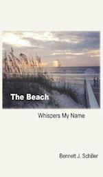 The Beach Whispers My Name