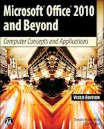 Microsoft Office 2010 and Beyond: Video Edition