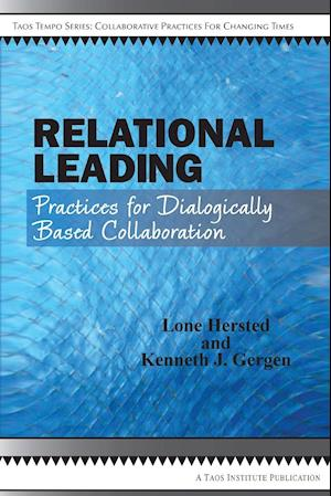Bog hæftet Relational Leading af Kenneth J. Gergen Lone Hersted