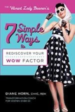 7 Simple Ways to Rediscover Your Wow Factor