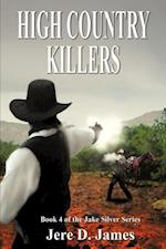High Country Killers (Jake Silver Adventure)