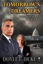 Tomorrow's Dreamers af Doyle E. Duke