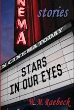 Stars in Our Eyes: - Short Stories