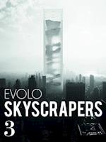 Visionary Architecture and Urban Design (Evolo Skyscrapers)