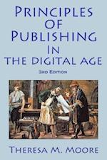 Principles of Publishing In The Digital Age: 3rd Edition