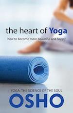 The Heart of Yoga (Osho Classics)