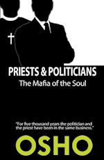 Priests & Politicians (Spiritually Incorrect)