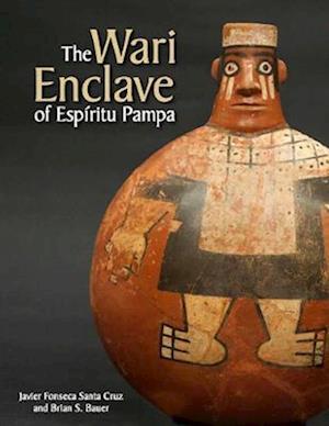The Wari Enclave of Espiritu Pampa