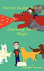 Mortal Realm Witch: Learning about Magic af Jennifer Priester