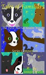 Tales of Familiars: The First Mortal Realm Witch Series Companion af Jennifer Priester