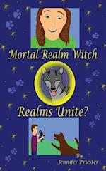 Mortal Realm Witch: Realms Unite? af Jennifer Priester