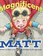 Magnificent Matt