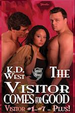 The Visitor Comes for Good: A Friendly MMF Menage Tale