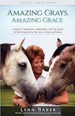 Amazing Grays, Amazing Grace