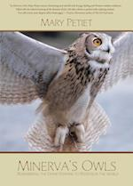 Minerva's Owls: Remembering the Divine Feminine to Reenvision the World