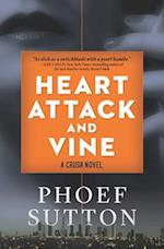 Heart Attack and Vine af Phoef Sutton