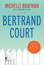 Bertrand Court af Michelle Brafman