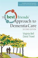 Best Friends Approach to Dementia Care, Second Edition