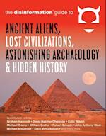 Disinformation Guide to Ancient Aliens, Lost Civilizations, Astonishing Archaeology & Hidden History (Disinformation Guides)