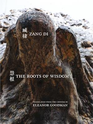 Bog, paperback The Roots of Wisdom af Di Zang