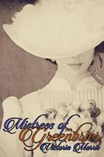 Mistress of Greenbrier: The Greenbrier Trilogy, Book Two af Morris Victoria